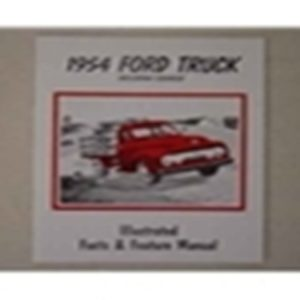 1954 FORD TRUCK ILL. FACTS/FEATRUES MANUAL-0