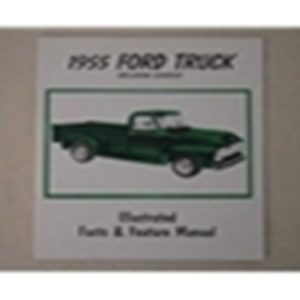 1955 FORD TRUCK ILL. FACTS/FEATURES MANUAL-0