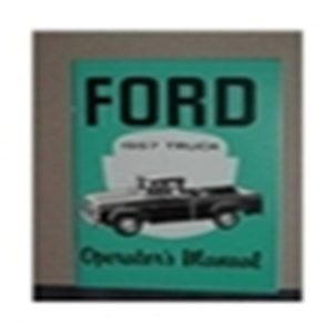 1957 FORD TRUCK OWNERS MANUAL-0