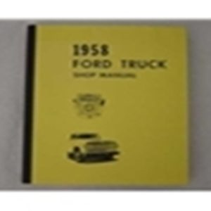 1958 FORD TRUCK SHOP MANUAL-0